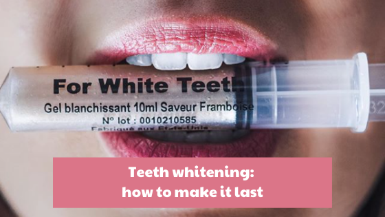 Teeth whitening: how to make it last